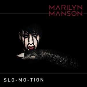 Marilyn Manson - Slo-mo-tion - Artwork
