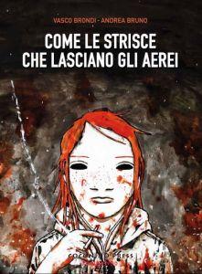 Vasco Brondi - Andrea Bruno - Come le strisce che lasciano gli aerei - Artwork