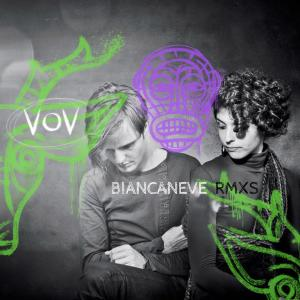 Vov - Biancaneve Rmxs
