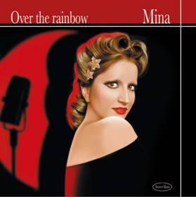 "Mina, ""Over The Rainbow"" anticipa ""12 (American song book)"