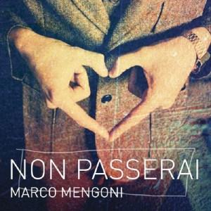 """Artwork """"Non passerai"""" Marco Mengoni"""