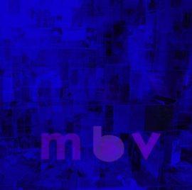 """My Bloody Valentine - """"m b v"""" - Artwork"""