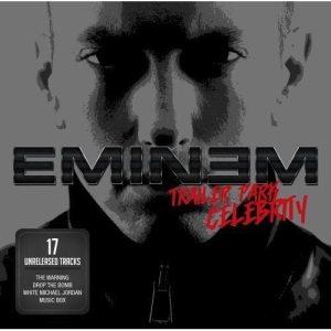 """Eminem - """"Trailer Park Celebrity"""" - Artwork"""