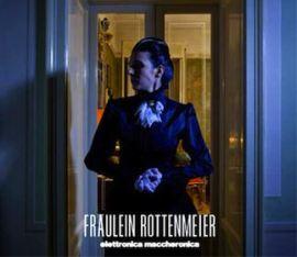 "Fraulein Rottenmeier - ""Maccheronica elettronica"" - Cover"