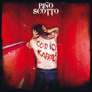 Pino Scotto - Codici Kappaò