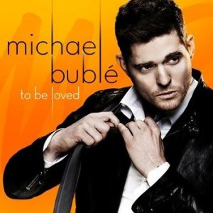 Michael Buble-To Be Loved - Artwork