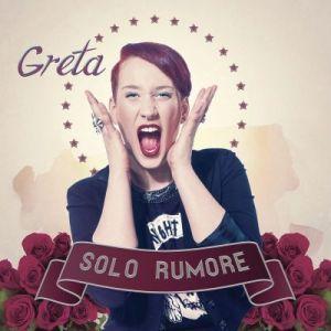 "Greta - ""Solo rumore"" artwork"