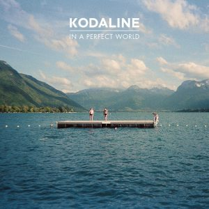 Kodaline - In A Perfect World - Artwork
