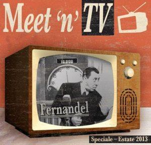 Meet'n'TV Speciale Estate 2013