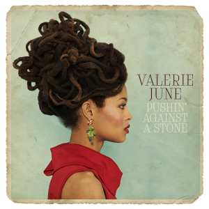"Valerie June - ""Pushin' gainst a stone"" - Artwork"