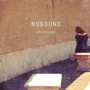 "Nosound - ""Afterthoughts"" - Artwork"