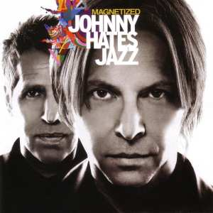 "Johnny Hates Jazz - ""Magnetized"" - Artwork"