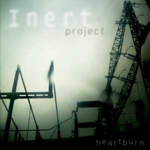"Inert Project - ""Heartburn"" - Artwork"