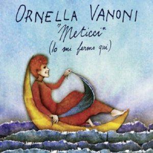 """Cover """"Meticci (Io mi fermo qui)"""" Ornella Vanoni"""