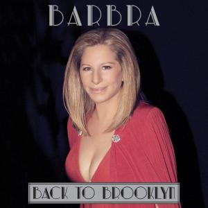 Barbra Streisand - Back To Brooklyn - Artwork