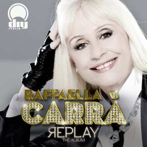 Raffaella Carrà - Replay - Artwork