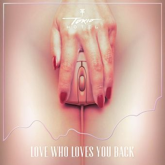 Tokio Hotel - Love who laves you back - Artwork