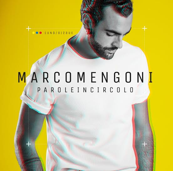 Marco Mengoni - Parole in circolo - artwork