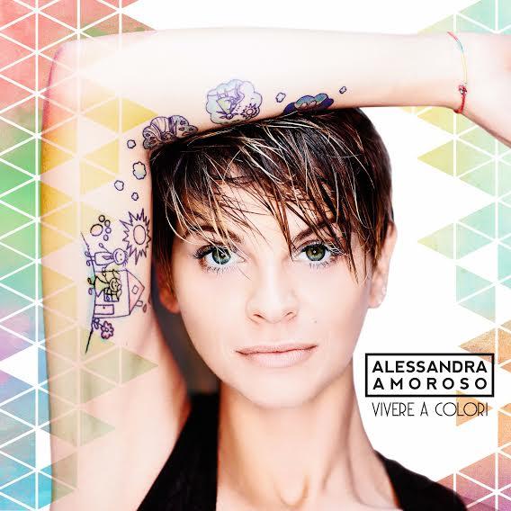Alessandra Amoroso – Vivere A Colori – Artwok