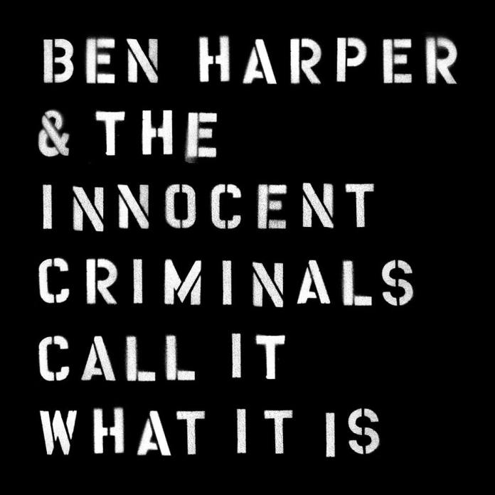 "Ben Harper and the Innocent Criminals: ""Call it what it is"". La recensione"