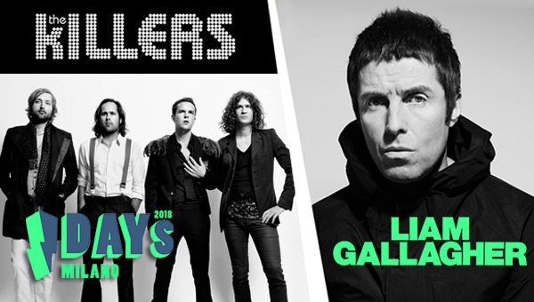 I-Days Festival 2018: The Killers e Liam Gallagher il 21 giugno