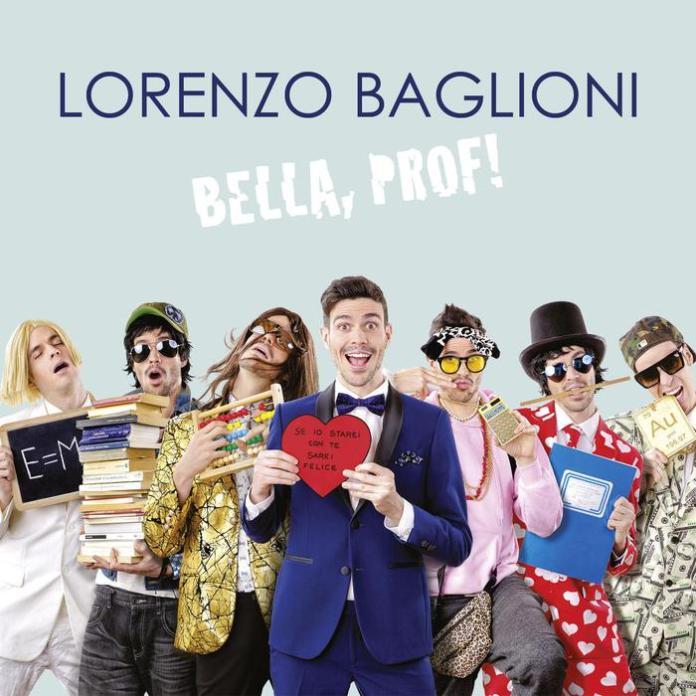"""Lorenzo Baglioni: """"Bella, Prof!"""". La recensione"""