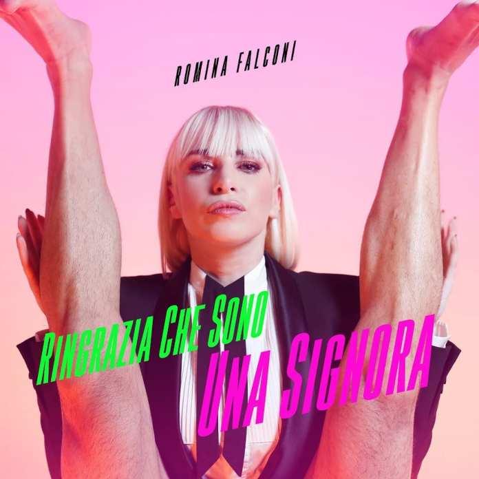 """""""Ringrazia che sono una signora"""", il nuovo singolo di Romina Falconi"""