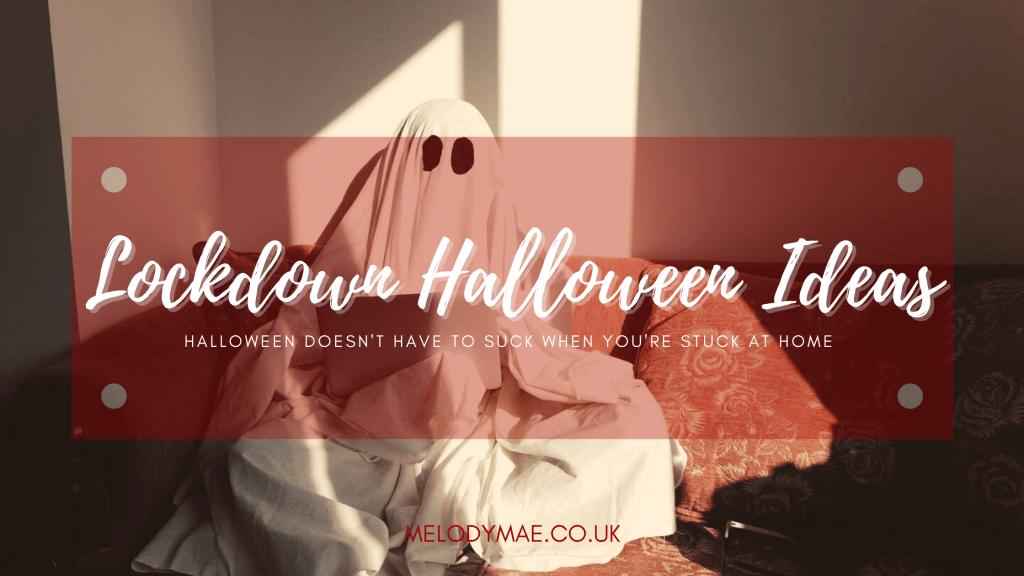 lockdown halloween ideas
