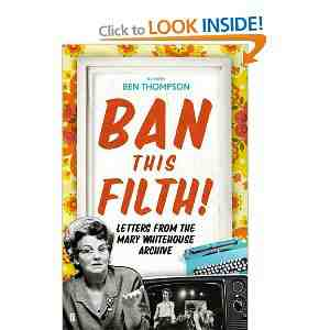 Ban This Filth Letters Whitehouse