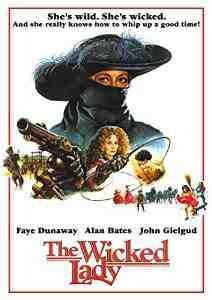 Wicked Lady Faye Dunaway