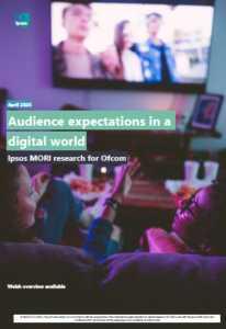 ofcom audienc exxpectations