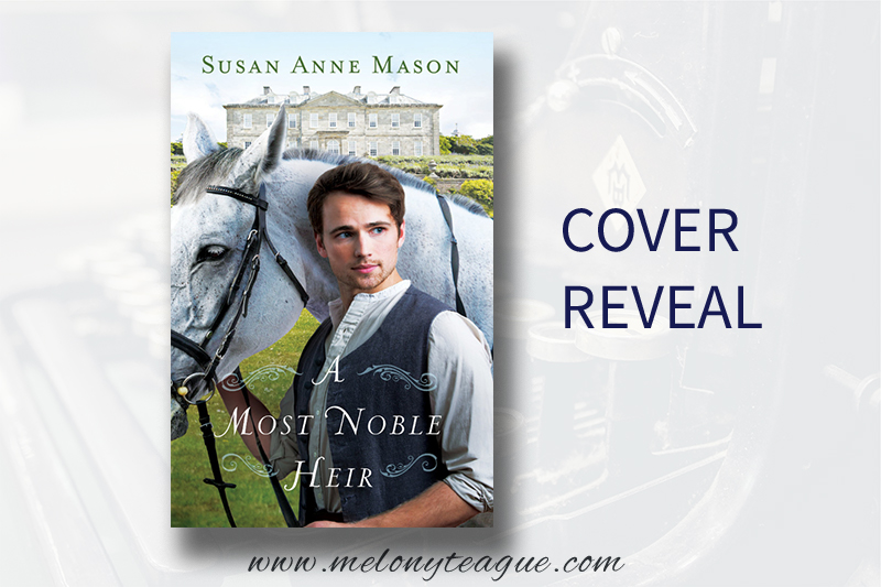 Most Noble Heir by Susan Anne Mason cover