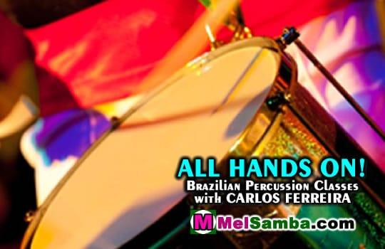 Brazilian Percussion Classes with Carlos Ferreira