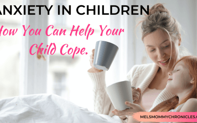 Anxiety in Children – How You Can Help Your Child Cope