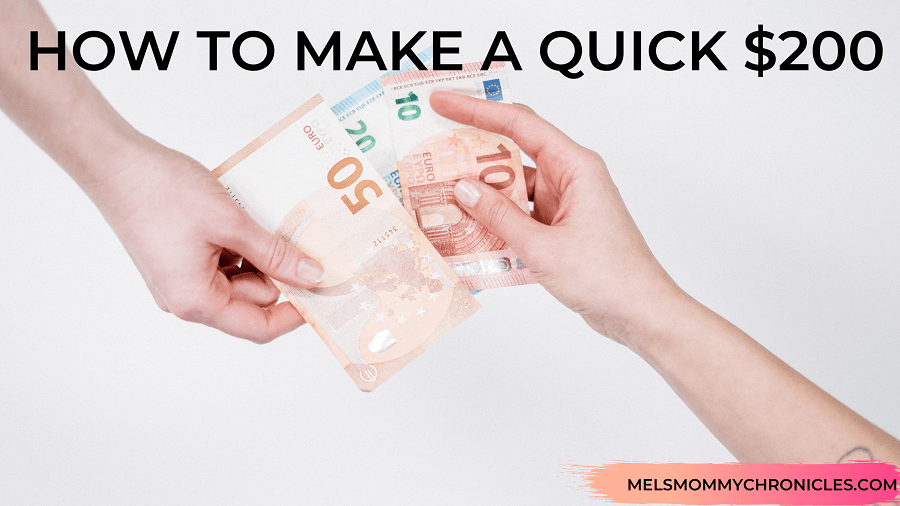 HOW TO MAKE A QUICK $200