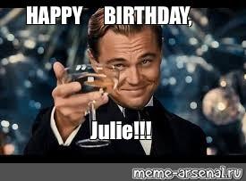 Meme Happy Birthday Julie All Templates Meme Arsenal Com