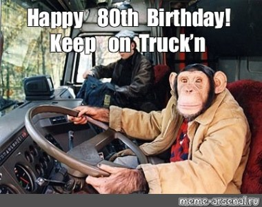 80th Birthday Meme