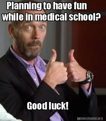 Image result for medical school memes