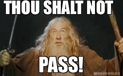 The Best You Shall Not Pass Memes Memedroid