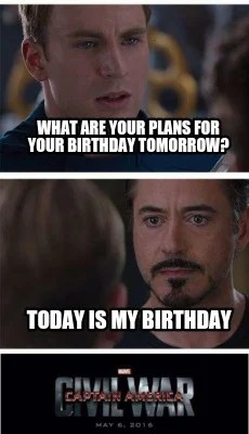 Meme Creator Funny What Are Your Plans For Your Birthday