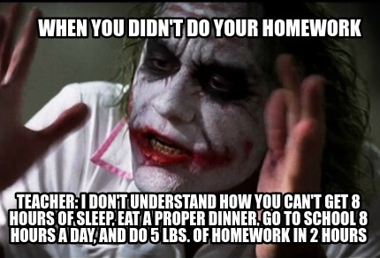 7 Things That Made You Hate Doing Your Homework The Daily Edge