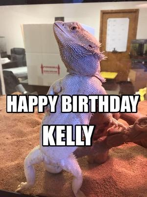 Meme Creator Funny Happy Birthday Kelly Meme Generator At Memecreator Org