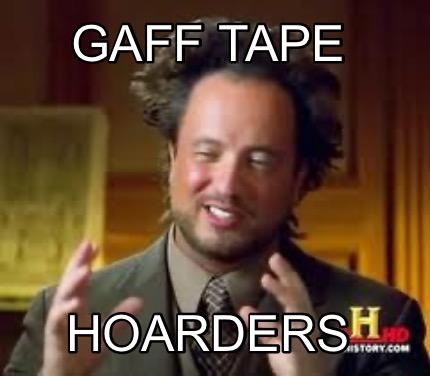Meme Creator Funny Gaff Tape Hoarders Meme Generator At