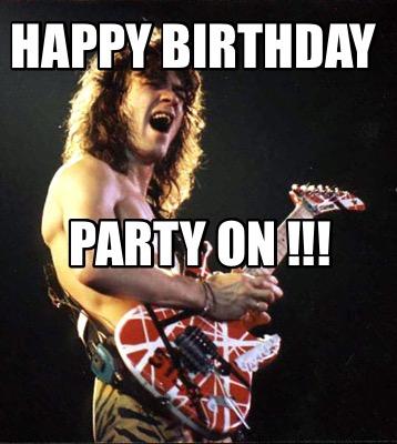Meme Creator Funny Happy Birthday Party On Meme Generator At Memecreator Org