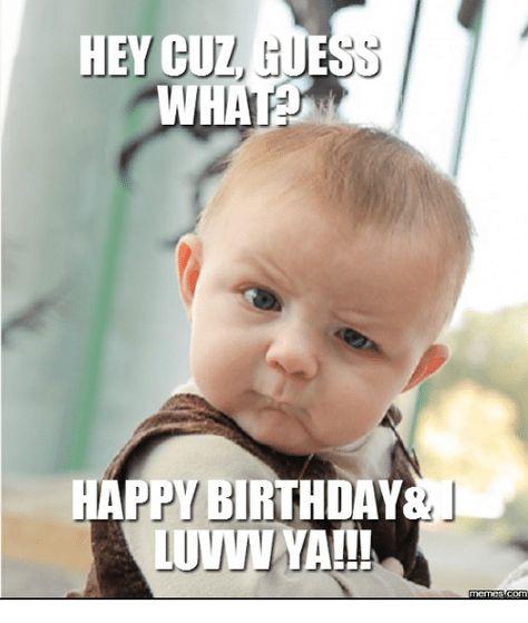 Funny Happy Birthday Cuz