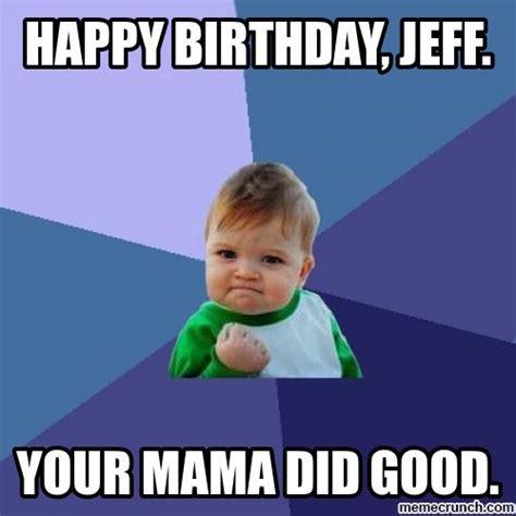 Happy Birthday Jeff Memes