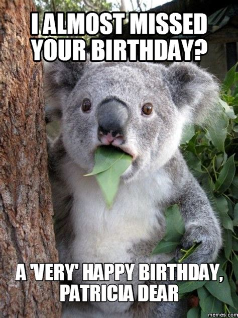 Missed Your Birthday Memes