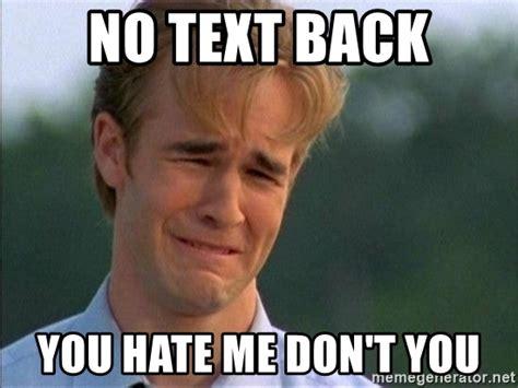 No Text Back Memes