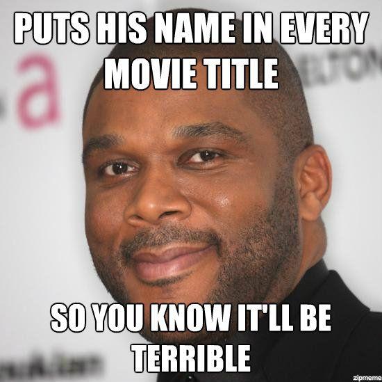 Tyler Perry Memes