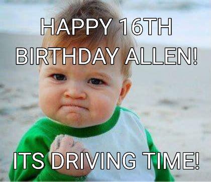 Happy 16th Birthday Memes